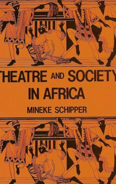 Theatre and Society in Africa